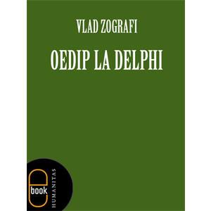 Oedip la Delphi [Carte Electronică]