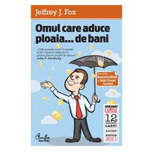 Omul care aduce ploaia...de bani (ediţia Capital)