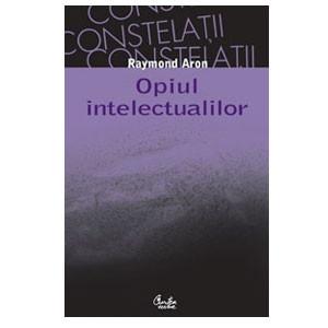 Opiul intelectualilor - Ediţia a II-a