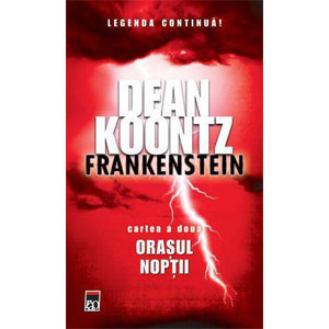 Frankenstein. Vol. 2. Orașul Nopții