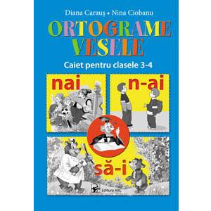 Ortograme Vesele. Caiet pentru Clasele 3-4