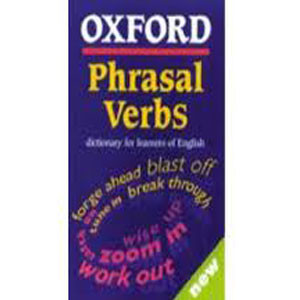 Oxford Phrasal Verbs Dictionary for Learners of English (Reference)