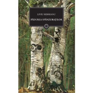 Pădurea Spânzuraţilor (BPT, Vol. 59)