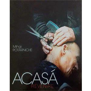 Acasa, Revenire [Album Foto]