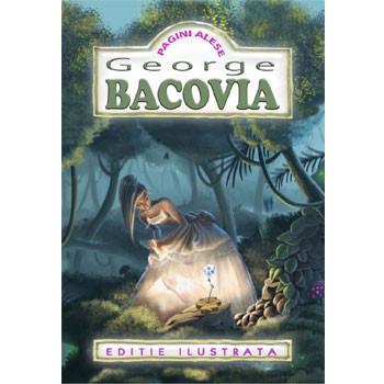 Pagini Alese. George Bacovia (Ediție ilustrată)