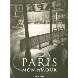 Paris Mon Amour. Edition Trilingue Français-Anglais-Allemand