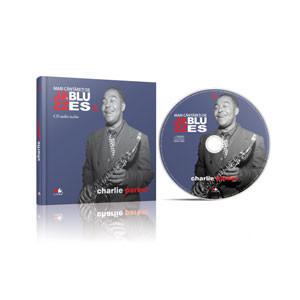 Mari Cântăreți de Jazz și Blues, Vol. 09. Charlie Parker [Audio CD]