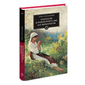 Pasteluri și Poezii Populare ale Românilor (BPT, Vol. 139)