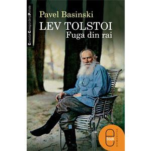 Lev Tolstoi. Fuga din rai [Carte Electronică]