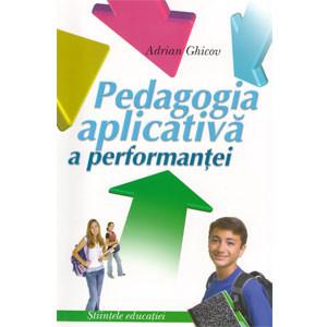 Pedagogia Aplicativă a Perfonmanței. Lucrare Metodico-Didactică