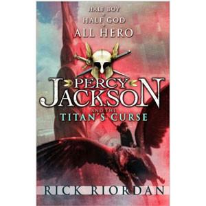Percy Jackson and the Titan's Curse (Percy Jackson & the Olympians)
