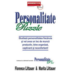 Personalitate Puzzle. Studiază Personalitatea Fiecăruia şi vei Avea un Loc de Muncă Productiv, Bine Organizat, Captivant şi Reconfortant!