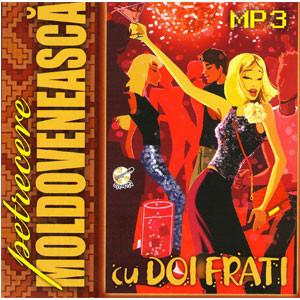 Petrecere Moldovenească cu Doi Frați [MP3 CD]