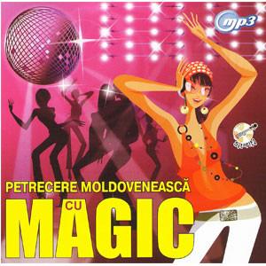 Petrecere Moldovenească cu Magic [MP3 CD]
