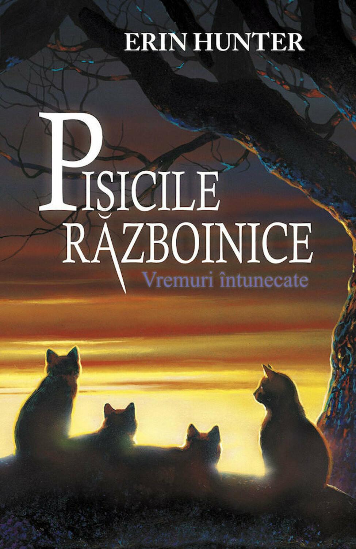 Pisicile Războinice. Vremuri întunecate Vol 6