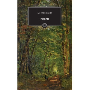 Poezii. Vol.1 (640 pag). Mihai Eminescu (BPT, Vol. 44)