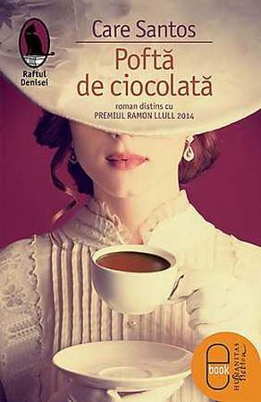 Poftă de ciocolată [Carte Electronică]