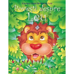 Poveşti despre Leu. 8 Povești după Fabulele lui Esop