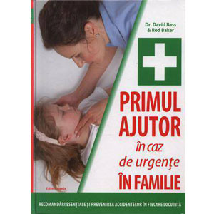 Primul ajutor pentru urgențe în familie