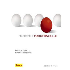 Principiile Marketingului. Ediția IV