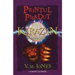 Prințul Pierdut. Cvartetul Karazan. Vol. 3