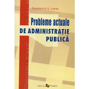 Probleme Actuale de Administrație Publică