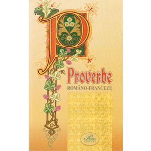 Proverbe Româno-Franceze
