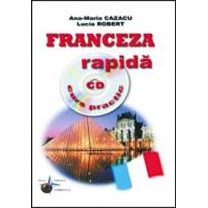 Franceza Rapidă (curs practic + CD)