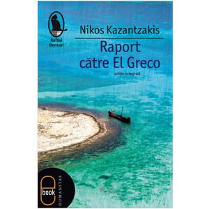 Raport către El Greco [eBook]