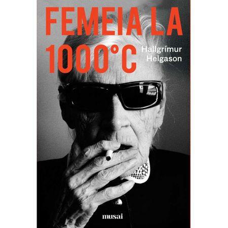 Femeia la 1000°C
