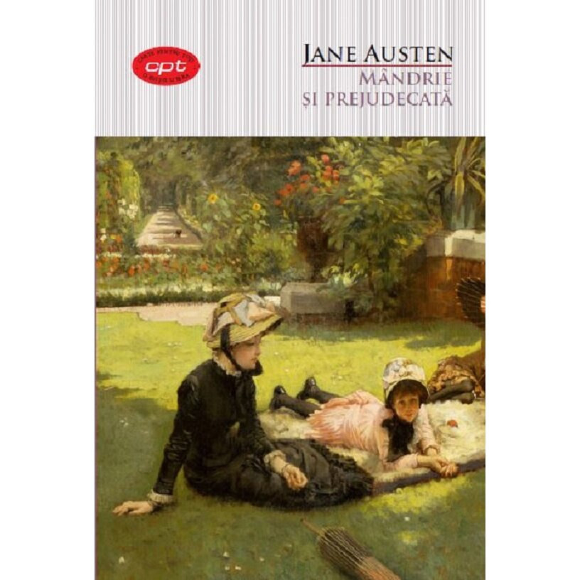 Jane Austen.  Mândrie și Prejudecată
