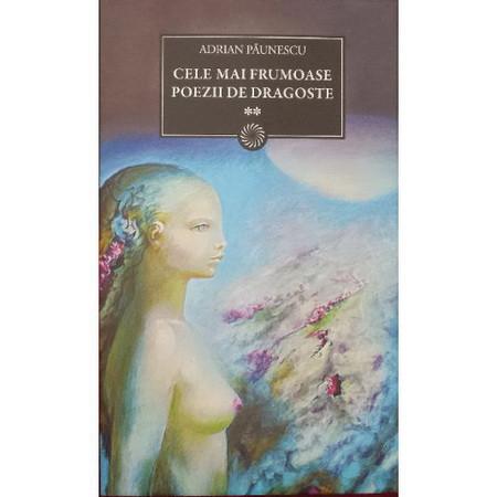Cele mai Frumoase Poezii de Dragoste. Vol. 2 (BPT, Vol. 101)