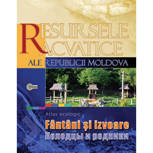 Resursele Acvatice ale Republicii Moldova. Vol.2  Fântâni şi izvoare
