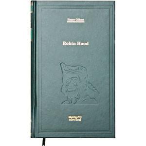 Biblioteca Adevărul, Vol. 67. Robin Hood