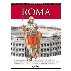 Roma. Civilizații Antice