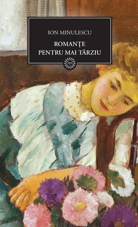 Romanțe pentru mai Târziu (BPT, Vol. 27)