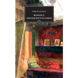 Romanul Adolescentului Miop (BPT, Vol. 24)