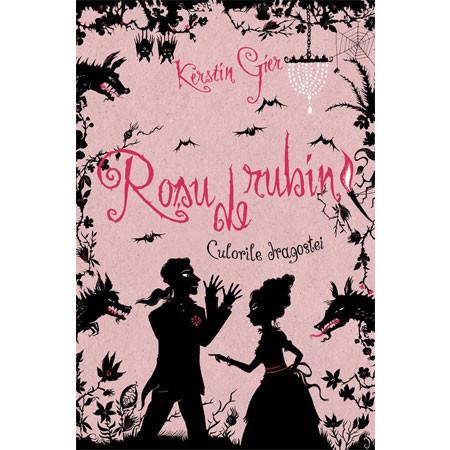 Culorile Dragostei. Vol. 1. Roșu de Rubin