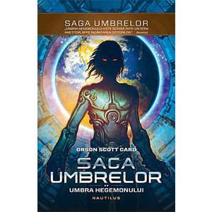 Saga Umbrelor. Umbra Hegemonului, Vol. 2