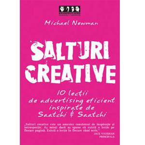 Salturi Creative. 10 Lecţii de Advertising Eficient Inspirate de Satchi & Saatch