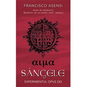 Sângele. Experimentul Opus Dei