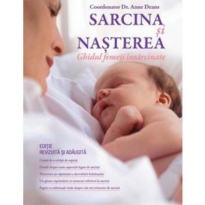 Sarcina și Nașterea. Ghidul Femeii Însărcinate