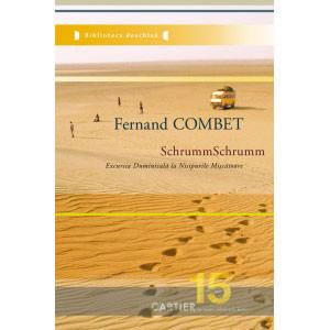 SchrummSchrumm sau Excursia Duminicală la Nisipurile Mișcătoare