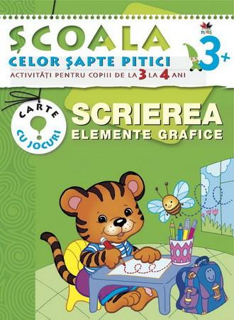 Scrierea. Elementelor Grafice. Activități pentru copiii de la 3 la 4 ani