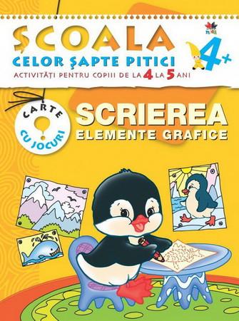 Scrierea. Elemente Grafice. Activități pentru copiii de la 4 la 5 ani