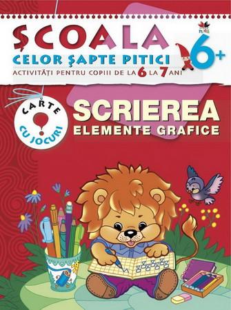 Scrierea. Elemente Grafice. Activități pentru copiii de la 6 la 7 ani