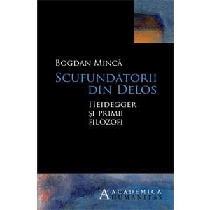 Scufundătorii din Delos Heidegger şi primii filozofi