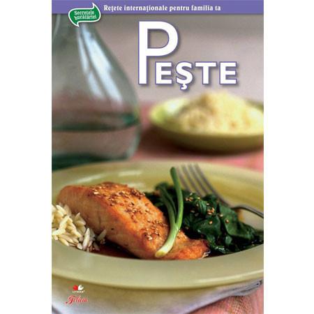Peşte - Secretele bucătăriei, vol. 3