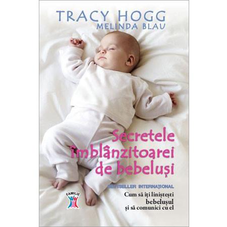 Secretele Îmblânzitoarei de Bebeluși. Cum să îi Liniștești Bebelușul și să Comunici cu El