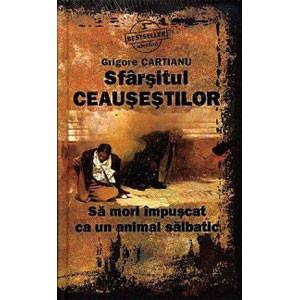 Bestseller Adevărul, Vol. 01. Sfârșitul Ceaușeștilor. Să mori împușcat ca un animal sălbatic